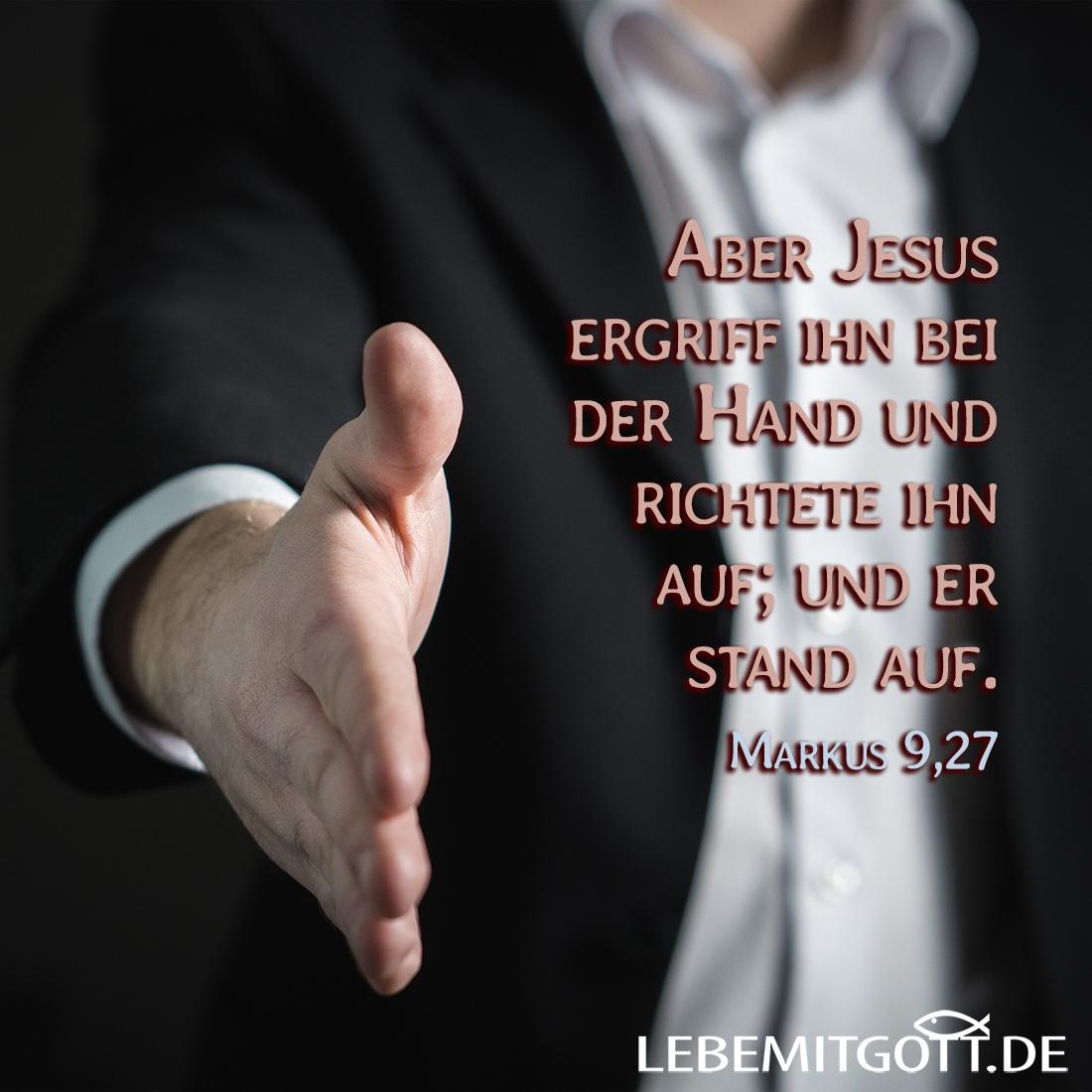 Jesus ergreift Deine Hand!