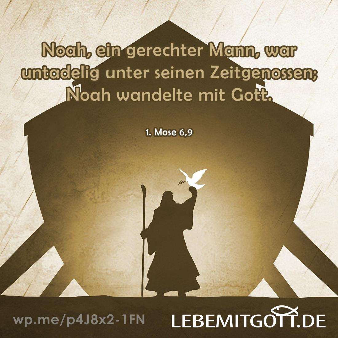 Noah wandelte mit Gott